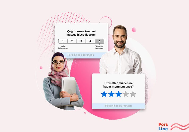 Neden Porsline online anket tasarlamak için en iyi yazılımdır?